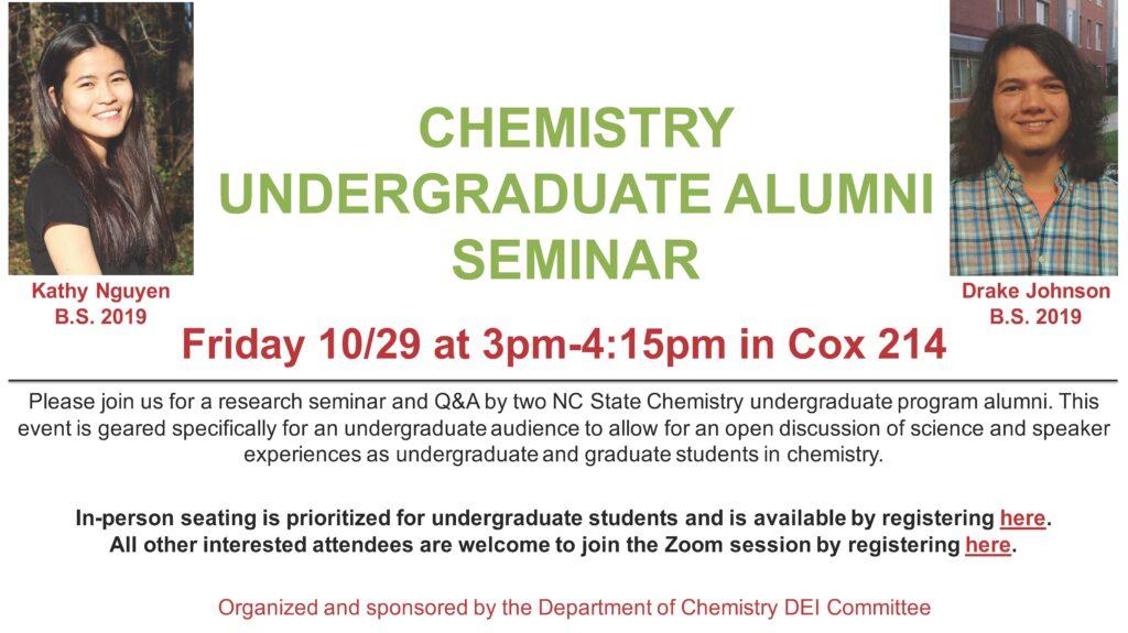 Chemistry Undergraduate Alumni Seminar Invitation Flyer featuring photographs of Kathy Nguyen, BS 2019, and Drake Johnson, BS 2019